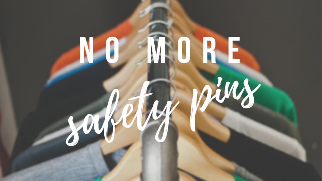 No More Safety Pins